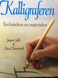 Kalligraferen: Technieken en materialen - Gaynor Goffe & Anna Ravenscroft