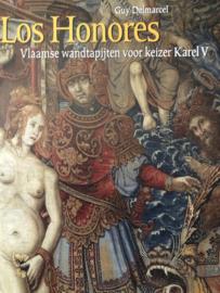 België | Boeken | Tapijtkunst | Los Honores: Vlaamse wandtapijten voor keizer Karel V - Guy Delmarcel