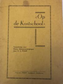 1906 | Toneel | Op de Kostschool: toneelstukje voor Kleine Meisjesverenigingen door K.S. Pomp - Uitgeverij VRIBO Stadskanaal