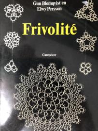 Boeken | Frivolité | Frivolité - Gund Blomqvist en Elwy Persson | Cantecleer (3e druk) - 1991