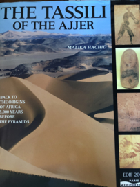 Boeken | Algerije | The Tassili of the Ajjer : Back to the Origins of Africa 500 Years before the Pyramids - Malika Hachid - طاسيلي ناجر