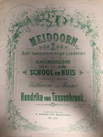 1911 | Muziek | Bladmuziek | Meidoorn, acht tweestemmige liederen met klavierbegeleiding (met J.N. van Hall) door Hendrika van Tussenbroek - Utrecht, J.A.H. Wagenaar