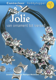Cantecleer hobbytopper | Jolie van ornament tot sieraad - Carolien Sleutjes en Monique Westerlink | 2006