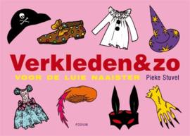 Boeken | Naaien | Verkleden & zo: voor de luie naaister - Pike Stuvel