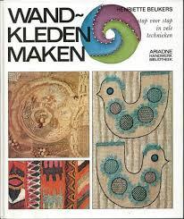 Ariadne Handwerk Bibliotheek | Wandkleden maken: stap voor stap in vele technieken