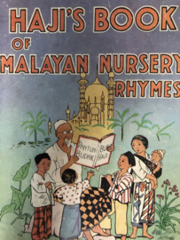 Haji's book of Malayan Nursery Rhymes - illustrated by Nora Hamilton 1e druk! | 1947