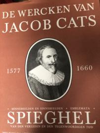 De wercken van Jacob Cats 1577-1660 - Minnebeelden en Sinnebeelden. Emblemata Spieghel van den verleden en den tegenwoordigen tijd