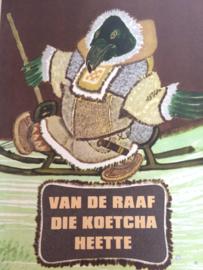 Rusland   Van de Raaf die Koetcha heette - 1982