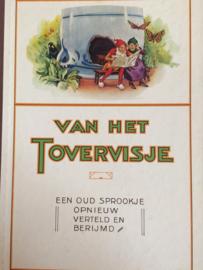 Nederland | Verzamelalbum | Van het Tovervisje [Piggelmee], een oud sprookje opnieuw verteld en berijmd