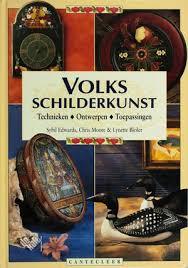 Boeken | Schilderen | Volksschilderkunst: technieken, ontwerpen, toepassingen - Sybil Edwards Chris Moore & Lynette Bleier | Cantecleer