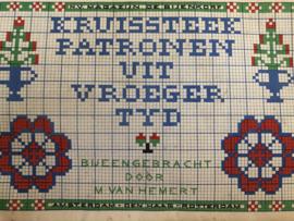 1905-1910 | Boeken | Kruisteken | Kruissteekpatronen uit vroeger tijd - bijeengebracht door M. van Hemert N.V. Magazijn de Bijenkorft Amsterdam