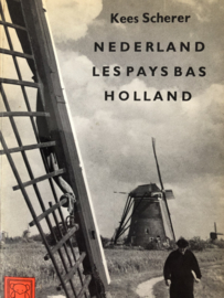 Boeken | Nederland | 1963 | (Hier is / Voici / Here is / Hier ist) Nederland / Les Pays Bas / Holland - Kees Scherer