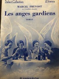 Boeken | Romans | Vintage | Les Anges Gardiens - Marcel Prévost Roman de L'académie Française | Flammarion | 1933 - ZELDZAAM