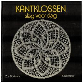 Cantecleer | Kantklossen slag voor slag:   Standaardwerk om te leren kantklossen | 1977
