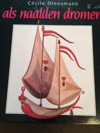 1989 | Boeken | Borduren | Naaldkunst | Als naalden dromen | Cecile Dreesmann (V&D) - 1989