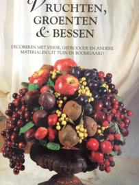 Boeken | Hobby | Vruchten, groenten en bessen | decoreren met verse, gedroogde en andere materialen uit tuin en boomgaard