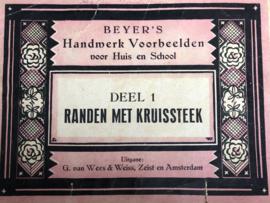 1900-1905 | Boeken | Kruissteken | BEYER'S Handwerk Voorbeelden voor Huis en School deel 1 : RANDEN MET KRUISSTEEK  - G. van Wees & Weiss, Zeist en Amsterdam