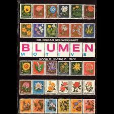 Boeken | Kunst | Algemeen | Postzegels | Dr. Oskar Schweighart. Blumen-Motive . Band I: Europa 1978