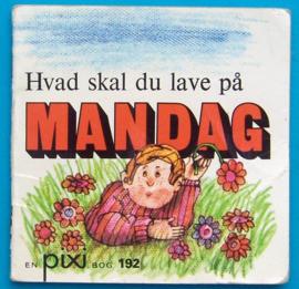 Boeken | Mini-boekjes | Denemarken | 192 Pixi boekje: Hvad skal du lave på Mandag en Pixi bog - 1973
