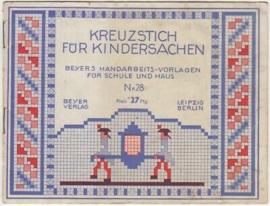 1910-1920 | Boeken | Kruissteken | Kreuzstich für Kindersachen: Beyers handarbeidsvorlagen für Schule und Haus nr. 28