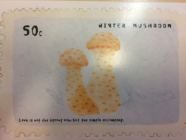 "Briefkaart | ""Winter Mushroom"" - ""Love is not the strong vow but the simple accompany"""