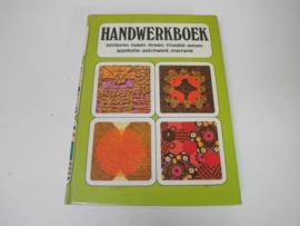 Boeken |  Handwerken | Handwerken: borduren - haken - breien - frivolité - weven - applikatie - patchwork - macramé - 1977