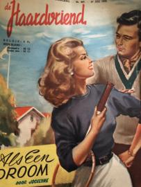 Tijdschriften | De Haardvriend - nr. 827- 19e jaargang 27 juli 1952 * Als een droom - door Jocelyne