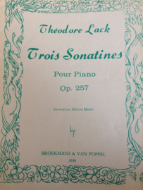 1900 | Muziek | Bladmuziek | Theodore Lack |Trois Sonatines Pour Piano Op. 257 Revision Marie Metz | Broekamns & Van Poppel 1038