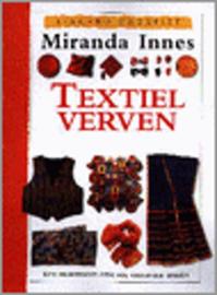 Boeken | Schilderen | Textiel verven: een praktische gids vol originele ideeën - Miranda Innes | 1996