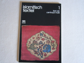 Boeken | Handwerken | Iran | Islamitisch textiel 1: Iran en Centraal-Azië