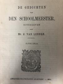 1896 | De gedichten van DEN SCHOOLMEESTER - Uitgegeven door Mr. J. Van Lennep - Elsevier 11e druk