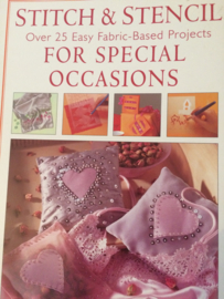 Boeken | Borduren | Stich & Stencil over 25 Easy Fabric Based Projects for Special Occasions