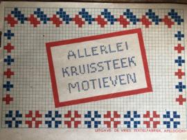 1930-1940 | Allerlei kruissteek motieven - Uitgave: De Vries: Textielfabriek Apeldoorn - mooie uitgave