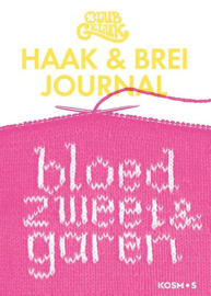 Boeken | Haken | Club Geluk - Haak en brei journal: Bloed, zweet en garen | Kosmos - 2018