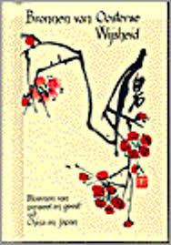 1969 | Bronnen van Oosterse Wijsheid: bloemen van penseel en geest uit China en Japan. (13 x 9 x 1 cm)