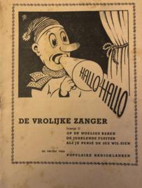 1948 | Muziek | Songteksten | DE VROLIJKE ZANGER brengt u op de woelige baren... en verder vele populaire radioklanken