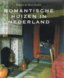 Boeken | Interieur | Romantische huizen in Nederland - Country Houses of Holland - Les Maison Romantiques De Hollande - Barbara & René Soeltie - TASCHEN
