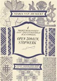Open Zomen, Stopwerk : Voortborduren aan Grootmoeder's Handwerk  - Maria van Hemert