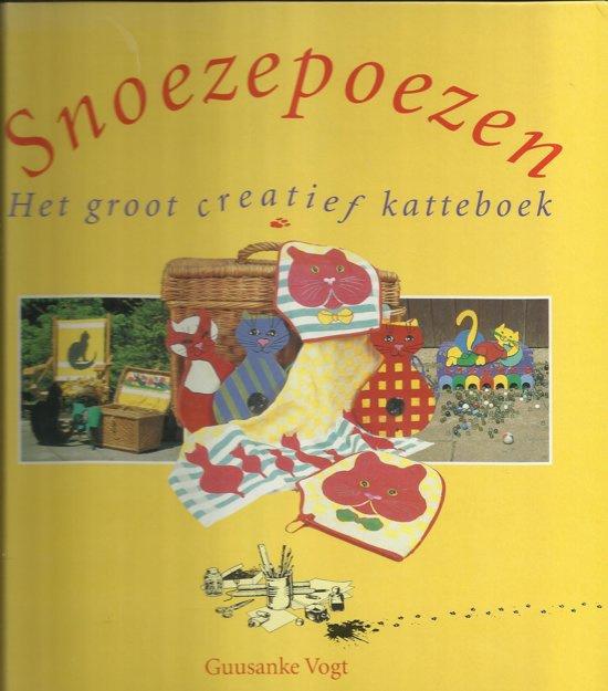 Hobby | Poppen maken | Snoezepoezen: het groot creatief katteboek - Guusanke Vogt | 1992