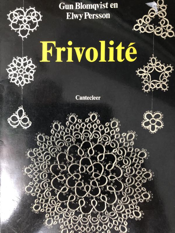 VERKOCHT | Boeken | Frivolité | Frivolité - Gund Blomqvist en Elwy Persson | Cantecleer (3e druk) - 1991