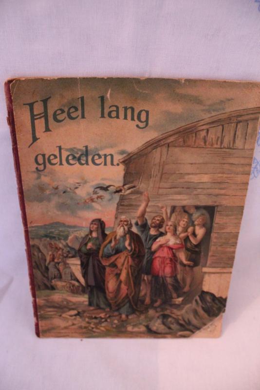 1924   Heel lang geleden : bijbelsch prentenboekje