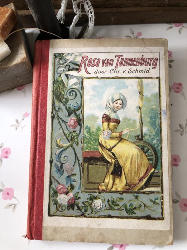 1912 | Rosa van Tannenburg: een verhaal voor de Jeugd naar  Chr. von Schmid. Met vele gekleurde platen.