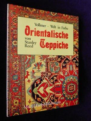 Midden-Oosten | Boeken | Tpaijtkunst | Orientalische Teppiche: Vollmer - Welt in Farbe - Stanley Reed