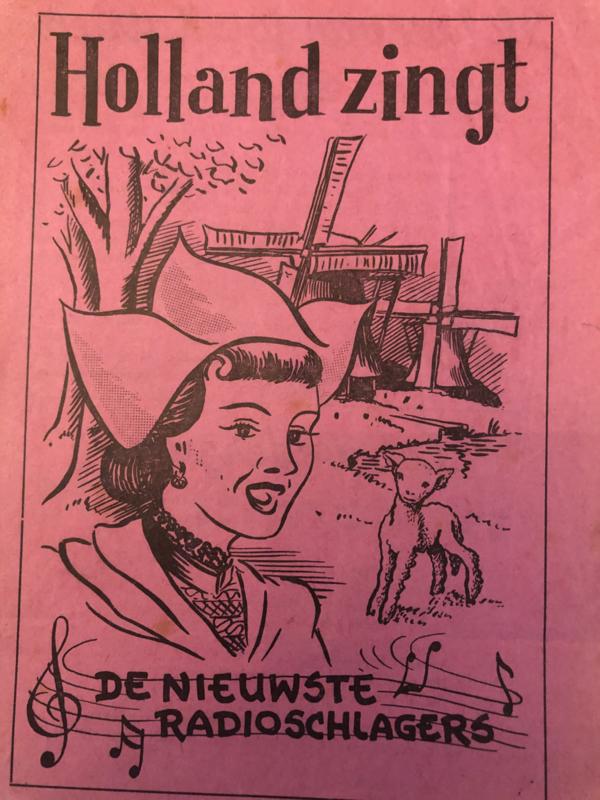 1935   Muziek   Songteksten   Holland zingt de nieuwste radioschlagers (Liedjes)