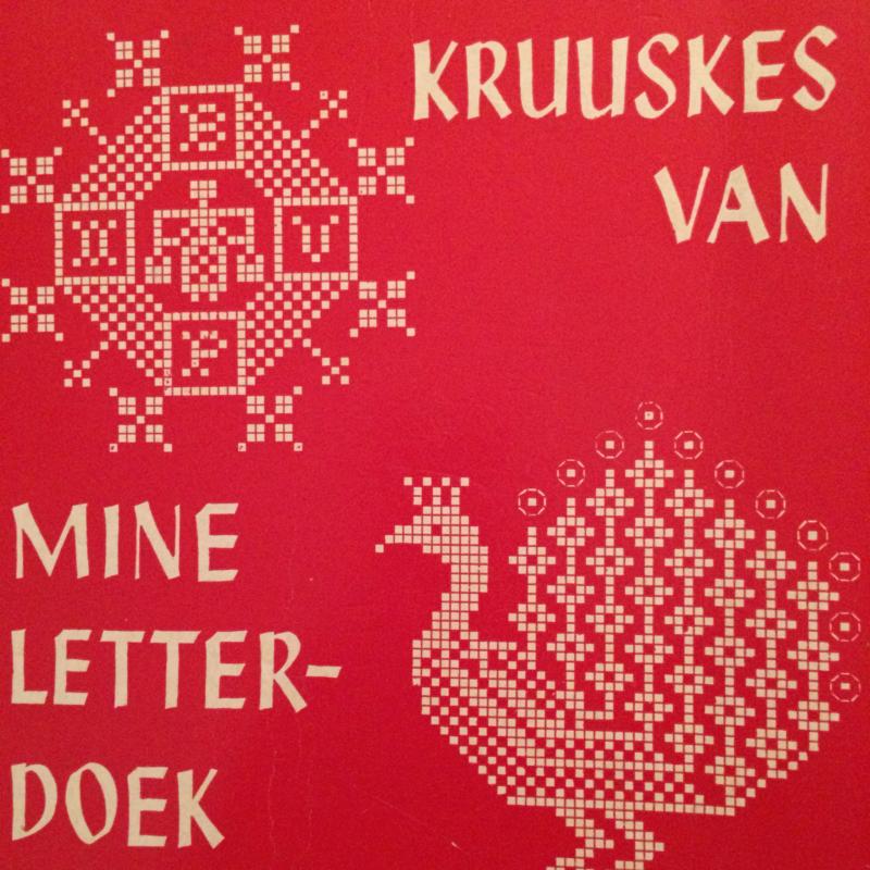 1961 | Kruissteken | Kruuskes van mine letterdoek | Plattelandsvrouwen Groningen