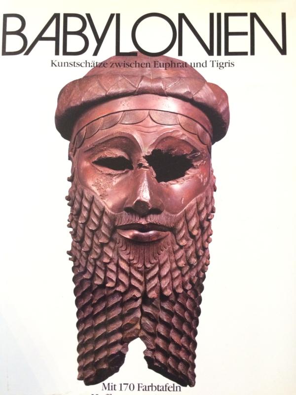 Boeken | Irak | Geschiedenis | Babylonien. Kunstschätze zwischen Euphrat und Tigris | 1981