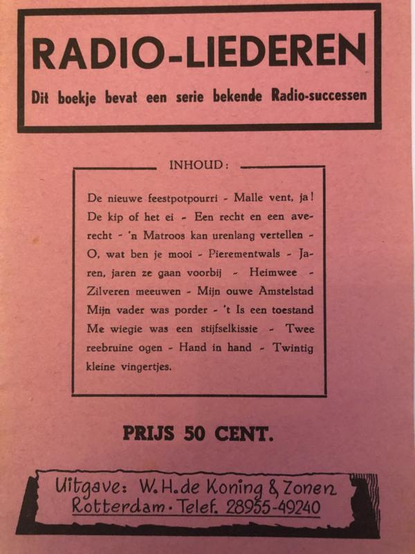 1947 | Muziek | Songteksten | Radio-liederen W.H. de Koning & Zonen Rotterdam (Liedjes)