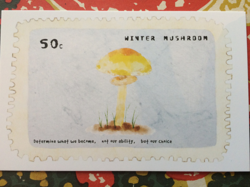 """Briefkaart   """"Winter Mushroom"""" - """"Determine what we become, not our ability, but our choice"""""""