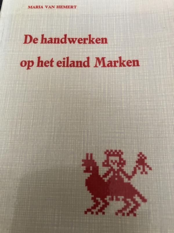 VERKOCHT | 1967 | Handwerken | De handwerken op het eiland Marken - Maria van Hemert