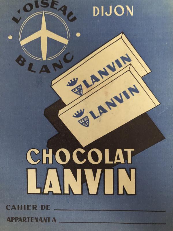 1950 | Protège-cahier Chocolat LANVIN L'oiseau Blanc DIJON - Schrifthoes uit Frankrijk